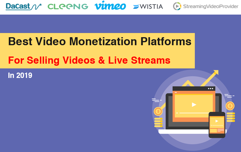 Best 5 Video Monetization Platforms